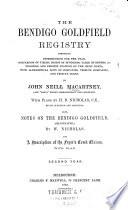 The Bendigo Goldfield Registry ...