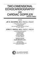 Two dimensional Echocardiography and Cardiac Doppler