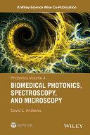 Photonics, Biomedical Photonics, Spectroscopy, and Microscopy