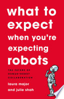 What To Expect When You re Expecting Robots Book