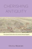 Cherishing Antiquity