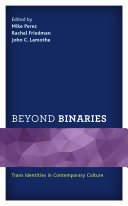Beyond Binaries