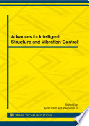 Advances in Intelligent Structure and Vibration Control