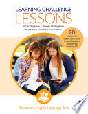 Learning Challenge Lessons  Secondary English Language Arts