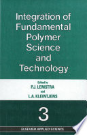Integration of Fundamental Polymer Science and Technology   3