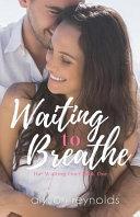 Waiting to Breathe Book PDF