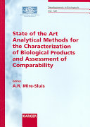 State of the Art Analytical Methods for the Characterization of Biological Products and Assessment of Comparability Book