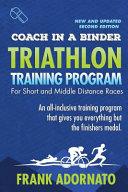 Coach in a Binder Triathlon Training Program Second Edition