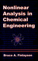 Nonlinear Analysis in Chemical Engineering