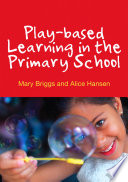 Play Based Learning In The Primary School