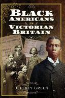 Black Americans in Victorian Britain