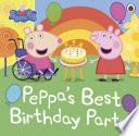 Peppa Pig  Peppa   s Best Birthday Party