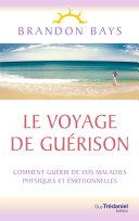 Pdf Le Voyage de Guérison Telecharger