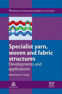 Specialist Yarn  Woven and Fabric Structures