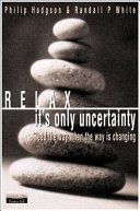 Relax  It s Only Uncertainty