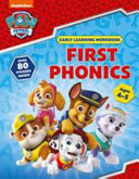 First Phonics  Ages 4 to 5  PAW Patrol Early Learning Sticker Workbook  Book PDF