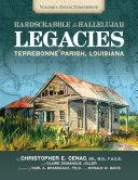 Hard Scrabble to Hallelujah, Volume 1: Bayou Terrebonne Pdf/ePub eBook