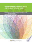 Diversity and Eco Physiological Responses of Aquatic Plants Book