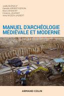 Pdf Manuel d'archéologie médiévale et moderne - 2e éd. Telecharger