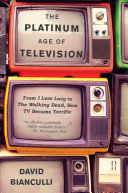 The Platinum Age of Television Pdf/ePub eBook