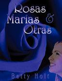 Rosas, Mar'as y Otras