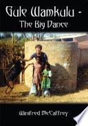 Gule Wamkulu   The Big Dance Book