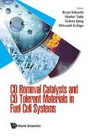 Co Removal Catalysts And Co Tolerant Materials In Fuel Cell Systems Book PDF