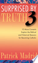 Surprised by Truth 3