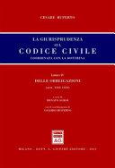 La giurisprudenza sul codice civile. Coordinata con la dottrina. Libro IV: Delle obbligazioni. Artt. 1362-1424