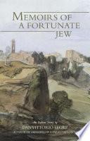 Memoirs of a Fortunate Jew