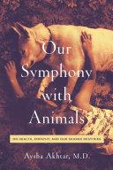 Our Symphony with Animals [Pdf/ePub] eBook