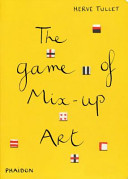 The Game Of Mix Up Art