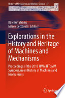 Explorations in the History and Heritage of Machines and Mechanisms