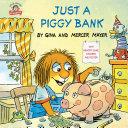Just a Piggy Bank  Little Critter