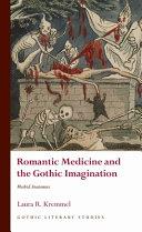 Romantic Medicine and the Gothic Imagination
