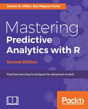 Mastering Predictive Analytics with R   Second Edition
