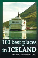 100 Best Places in Iceland.