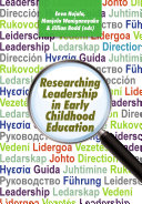 Researching Leadership in Early Childhood Education