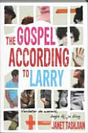 The Gospel According To Larry Druk 1