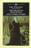 The Death of Ivan Ilyich; The Cossacks; Happy Ever After