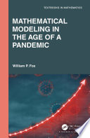 Mathematical Modeling in the Age of the Pandemic