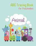 Animal ABC Tracing Books For Preschoolers
