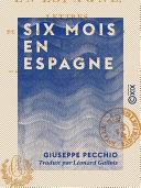Six mois en Espagne - Lettres à Lady J.-O.