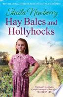 Hay Bales and Hollyhocks