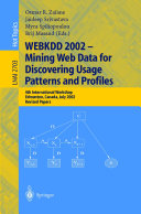 WEBKDD 2002   Mining Web Data for Discovering Usage Patterns and Profiles