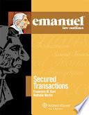 Emanuel Law Outlines for Secured Transactions