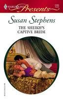 The Sheikh s Captive Bride Book