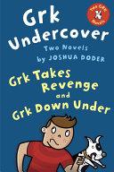 Grk Undercover: Two Novels Pdf/ePub eBook