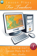 10 Geography Lesson Plans for KS1   Volume 1