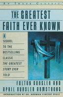 The Greatest Faith Ever Known